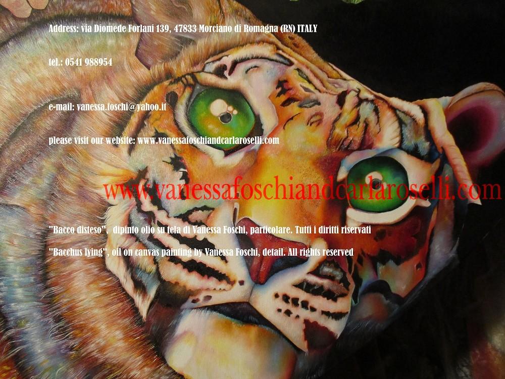 Bacchus lying, oil on canvas painting by Vanessa Foschi, tiger-Bacco disteso, dipinto olio su tela di Vanessa Foschi, tigre