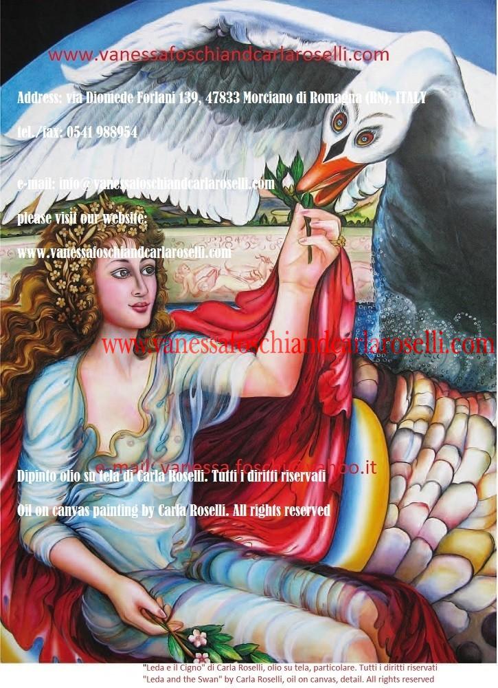 Address: via Diomede Forlani 139, 47833 Morciano di Romagna (RN), ITALY tel./fax: 0541 988954 e-mail: info@vanessafoschiandcarlaroselli.com please visit our website: www.vanessafoschiandcarlaroselli.com Dipinto olio su tela di Carla Roselli. Tutti i diritti riservati Oil on canvas painting by Carla Roselli. All rights reserved
