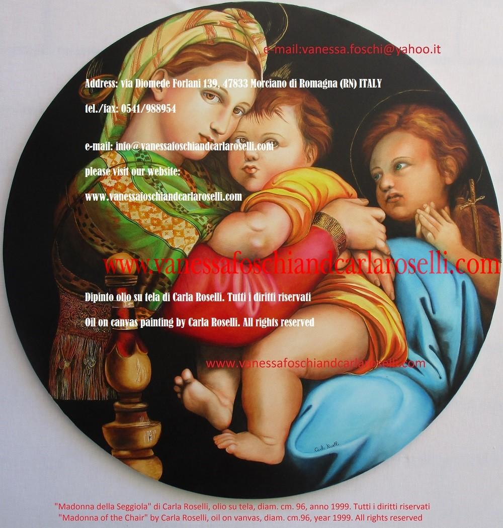 Madonna della Seggiola, dipinto olio su tela di Carla Roselli - Madonna de la chaise, peinture à l'huile sur toile de Carla Roselli