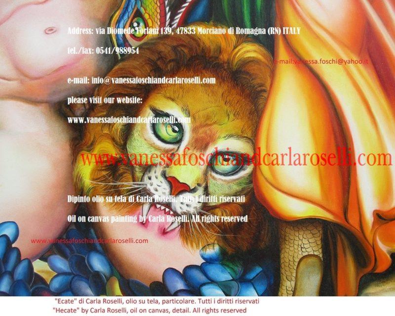 Ecate, dipinto olio su tela di Carla Roselli, leone- Hecate, oil on canvas by Carla Roselli