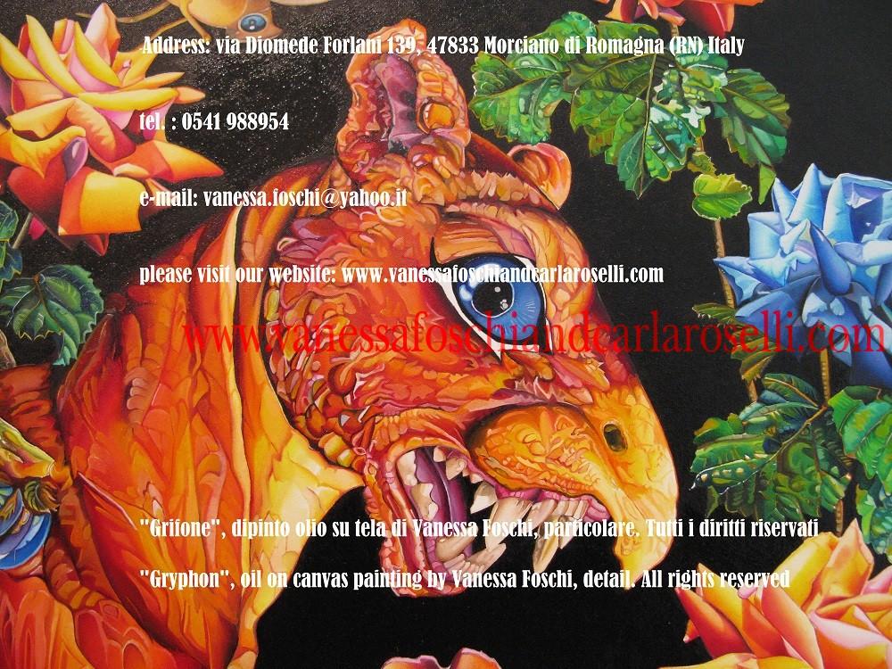 """GRYPHON, GRIFFITH, GRIFFIN GRYPHON """"Gryphon"""", oil on canvas painting by Vanessa Foschi, diameter cm 90. All rights reserved. She was inspired by greco-roman mythology and in particular by the winged creature with the body of a lion and the head of an eagle. In this painting the beast has a snake for tail. For more informations please contact us at the following e-mail address: vanessa.foschi@yahoo.it This painting was realized in the year 2008 by italian artist Vanessa Foschi, born in Rimini. GRIFONE """"Grifone"""", dipinto olio su tela di Vanessa Foschi, diametro cm. 90. Tutti i diritti riservati Questo dipinto è stato realizzato nell'anno 2008 dall'artista italiana Vanessa Foschi, nata a Rimini. La pittrice è stata ispirata dalla mitologia greco- romana ed in particolare dall'alata creatura con corpo di leone e testa d'aquila. In questo dipinto la belva ha un serpente per coda. Tecnica olio su tela. Scritto da Vanessa Foschi. Tutti i diritti riservati. Per maggiori informazioni contattate l'indirizzo e-mail: vanessa.foschi@yahoo.it"""