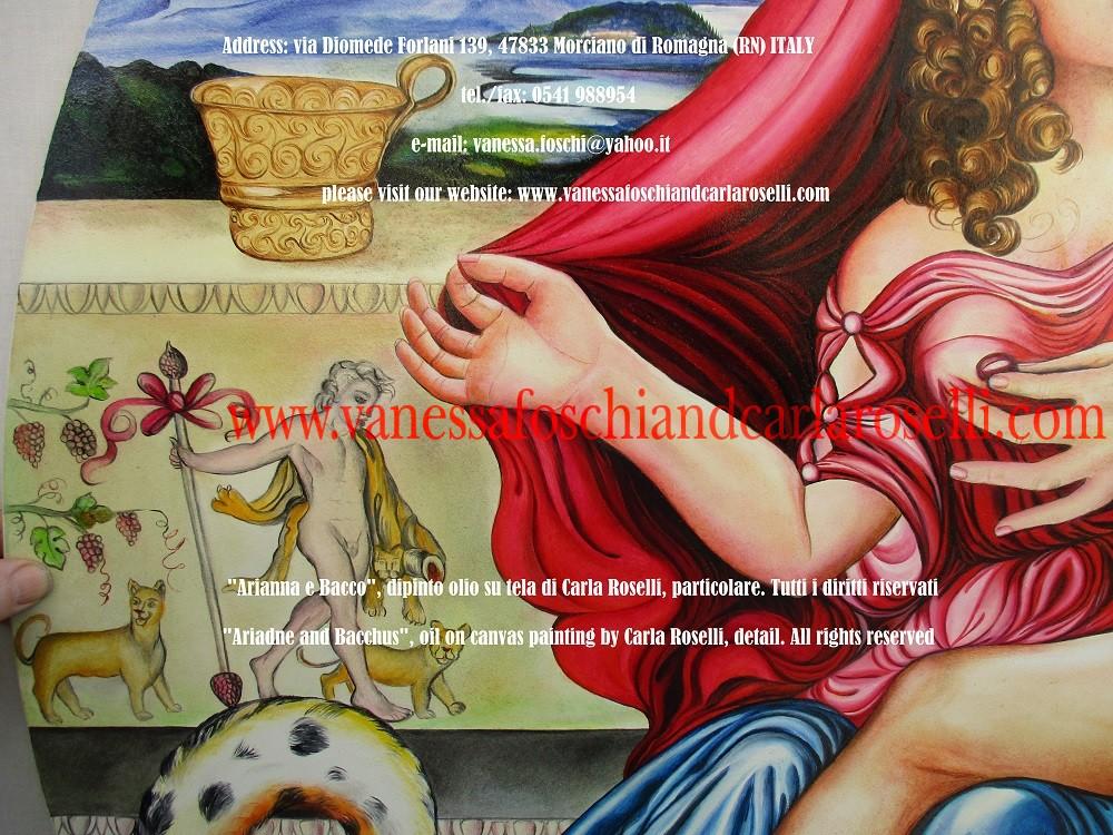 BACCO E ARIANNA Nel realizzare quest'opera Carla Roselli punta la sua attenzione, nel consesso degli dei, su Bacco e Arianna. Di ritorno dalla spedizione indiana, il dio vittorioso si imbattè nella principessa sull'isola di Nasso. Si innamorò immediatamente di lei e lo dimostrò immortalando fra le stelle la sua corona d'oro. Le rimase poi sempre fedele. Tecnica olio su tela. Dipinto da Carla Roselli. Scritto di Vanessa Foschi. Tutti i diritti riservati