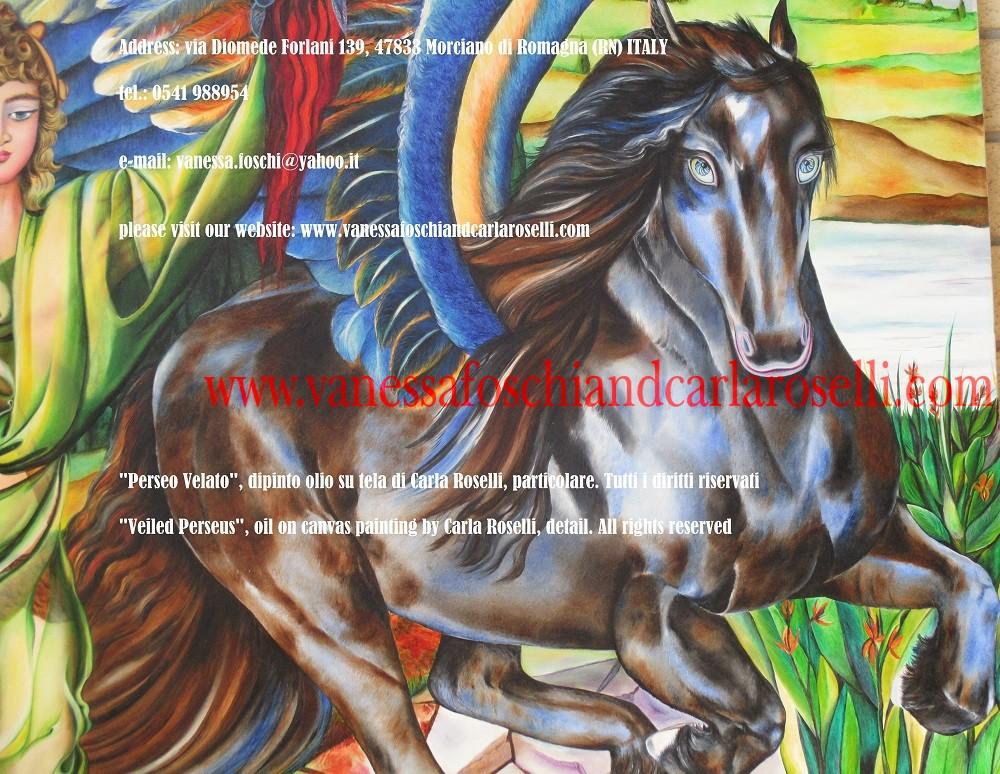 """PERSEO VELATO Pegaso sprizzò fuori dal sangue della Medusa quando Perseo, figlio di Zeus e di Danae, la decapitò. Il mitico cavallo alato, fu concepito da Poseidone, il Dio Signore del mare, scuotitore della Terra e da Medusa, all'ombra del Tempio di Atena, suscitando le ire della dea. Medusa era una delle tre Gorgoni, un tempo bellissima, poi tramutata da Atena in un mostro anguicrinito dal potere di fare impietrire gli esseri viventi con lo sguardo. Questo mito ha una duplice ambientazione. Secondo alcuni ebbe luogo nel paese degli Iperborei, nelle regioni più settentrionali della terra, oltre la Scizia. Secondo altri avvenne ad Occidente, oltre l'oceano, vicino al giardino delle Esperidi. In questa versione Carla Roselli ha visualizzato l'episodio in quest'ultima cornice. Nel quadro sono presenti i papaveri e la veccia, fiori sacri a Proserpina. La presenza del papavero, fiore dal noto potere soporifico vuole ricordare sia che la Medusa fu uccisa nel sonno, sia la sua appartenenza al regno degli Inferi. Il colore del manto del cavallo ha la valenza del vocabolo greco """"porphyreos"""" termine che designa i riflessi cangianti del mare in tempesta. In Tecnica: olio su tela. Dipinto da Carla Roselli. Scritto da dr. Vanessa Foschi. Gennaio 2001. Tutti i diritti riservati Per maggiori informazioni contattateci al seguente indirizzo e-mail : vanessa.foschi@yahoo.it"""