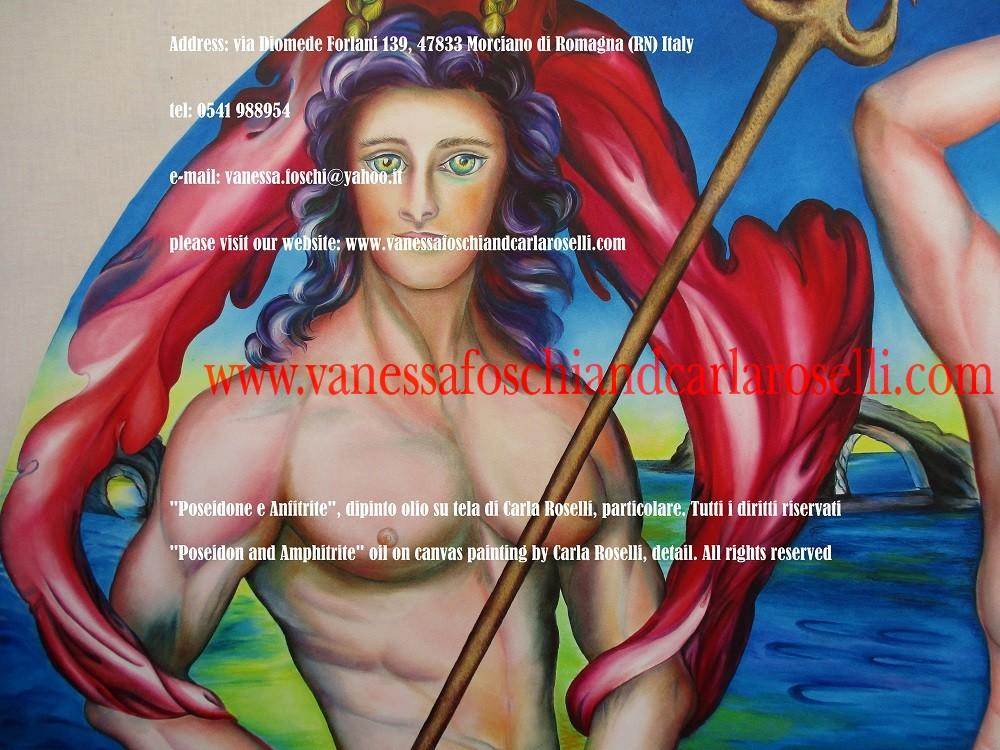 """POSEIDONE, SIGNORE DEL MARE In questo dipinto di Carla Roselli è dipinto Poseidone/Nettuno, fratello di Zeus. Il suo corpo sono le salate distese del mare (Lucrezio II, 472 """"Neptuni corpus acerbum) ma esercita il proprio dominio anche su tutte le altre acque. Fra gli dei ha il potere di proteggere dai terremoti, così come di causarli, guidando il suo carro sottoterra. Per questa ragione è chiamato lo Scuotitore della terra, e il Peloponneso, regione greca famosa per la sua attività sismica, era considerata la sua residenza favorita. Sta su un carro d'oro trainato da delfini, animali a lui sacri, come nei suoi templi a Corinto e al Tenaro, secondo la testimonianza di Pausania. Impugna il tridente in virtù del quale imperversano le selvagge tempeste del mare, sua prerogativa, come attestato da Virgilio nel primo libro dell'Eneide. Insieme a lui c'è la moglie Anfitrite. Tecnica olio su tela. Dipinto da Carla Roselli. Scritto di Vanessa Foschi. Tutti i diritti riservati"""