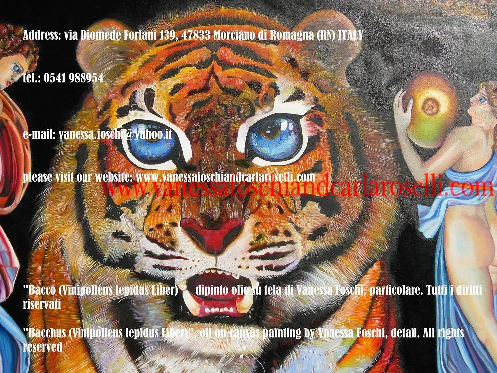 """BACCO, SIGNORE DELLA VITE Vanessa Foschi qui raffigura il più giocondo degli dei olimpici, salutato da Plauto nel """"Gorgoglione"""" come """"leggiadro signore del vino"""" (vinipollens lepidus Liber). Grappoli d'uva e corimbi di vite lo coronano. Il suo animale è la tigre, fiera dalla """"spaventosa simmetria"""", i cui occhi """"ardono brillanti nelle foreste della notte"""". Sulla sinistra una Baccante porta un canestro: la vista del suo contenuto è preclusa ai non iniziati. Tecnica olio su tela. Dipinto da Vanessa Foschi. Scritto da Vanessa Foschi. Tutti i diritti riservati."""