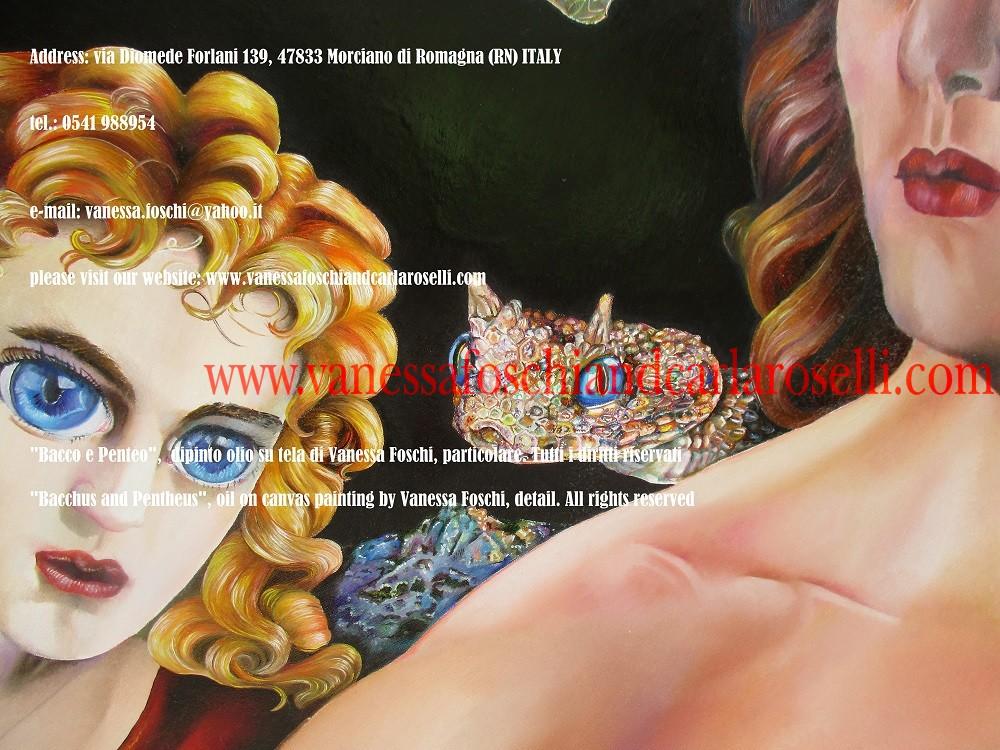 """BACCO - DIO LIBERATORE Nel dipinto """"Bacco e Penteo"""" di Vanessa Foschi, c'è Bacco/Dioniso, il """"nato due volte"""" fra gli dei celesti. Egli è raffigurato mentre conduce il re di Tebe Penteo al Monte Citerone ed alla sua rovina. Penteo è travestito come una donna per spiare sui sacri riti delle Baccanti/Menadi, vietati agli uomini. La veste rossa prefigura il suo sanguinoso squartamento per mano loro. I suoi occhi hanno pupille verticali come quelle dei rettili per evocare la sua ascendenza: infatti suo padre Echione balzò dalla Terra in cui furono seminati i denti del fatidico serpente di Ares. Tecnica olio su tela. Dipinto da Vanessa Foschi. Scritto di Vanessa Foschi. Tutti i diritti riservati"""