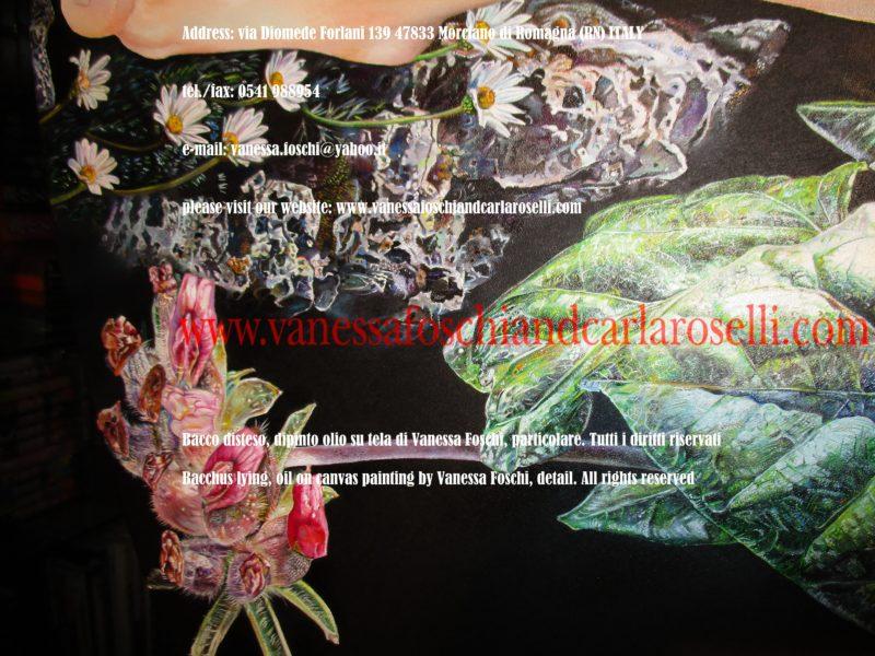 Ai piedi di Bacco, nel dipinto Bacco disteso di Vanessa Foschi, serpeggia l'edera, che lo protesse durante la sua prima nascita